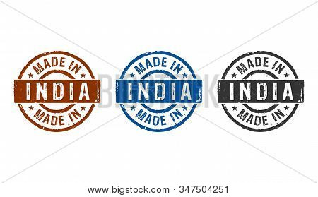 Made In India Stamp Icons In Few Color Versions. Factory, Manufacturing And Production Country Conce