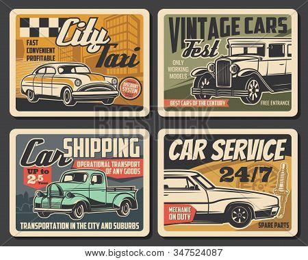 Car Service, Mechanic Maintenance, City Taxi And Vintage Car Fest Retro Posters. Vector Car Service