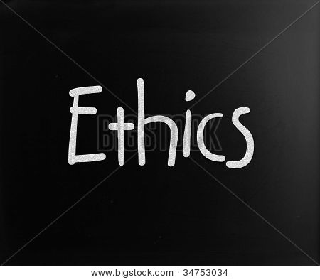 """The Word """"ethics"""" Handwritten With White Chalk On A Blackboard"""