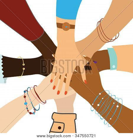 Group Of Diverse Women Hands Together, Sisterhood Vector Concept