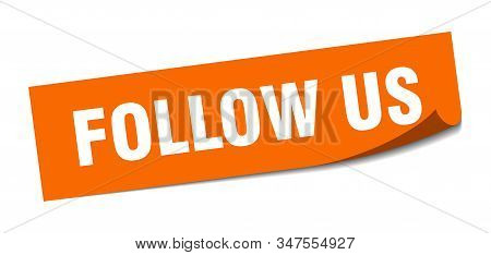 Follow Us Sticker. Follow Us Square Isolated Sign. Follow Us