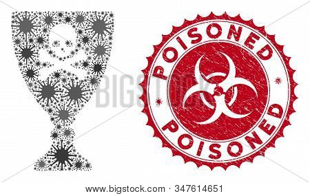 Coronavirus Mosaic Poison Cup Icon And Rounded Corroded Stamp Seal With Poisoned Text. Mosaic Vector