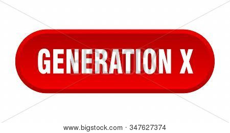 Generation X Button. Generation X Rounded Red Sign. Generation X