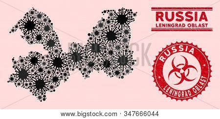 Coronavirus Collage Leningrad Oblast Map And Red Distressed Stamp Watermarks With Biohazard Symbol.