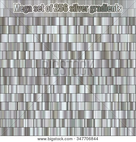 Mega Set Consisting Of Collection 256 Silver Gradients. Metallic Texture. Shiny Background. Eps 10
