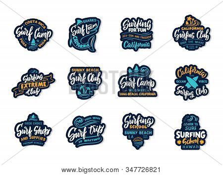 Set Of Vintage Surfing. Retro Emblems, Badges, Logos, Phrases, Slogans, Stamps. Surf Club, School La