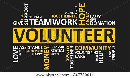 Volunteering Concept. Volunteer Wordcloud With Words Teamwork, Charity, Donation On Black Background
