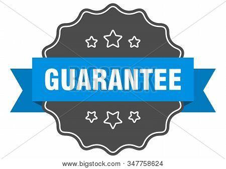 Guarantee Blue Label. Guarantee Isolated Seal. Guarantee