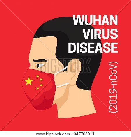 Wuhan Virus Disease Poster Background With Man Head Wearing Red Face Masker. China Novel Coronavirus