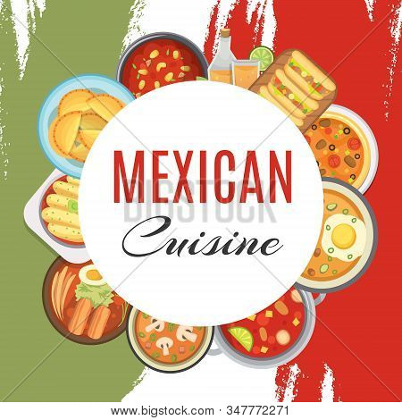 Mexican Cuisine And Food Promo Poster With Traditional Meal And Ingredients On Grunge Mexica Nationa