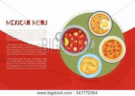 Mexican Menu And National Cuisine Poster With Traditional Meal, Hot Soups, Burrito Top View Vector I