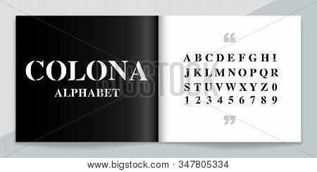 Premium Font And Alphabet Set. Lettering Design For Magazine, Poster, Logo Or Advertising Media. Typ