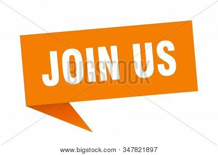 Join Us Speech Bubble. Join Us Sign. Join Us Banner