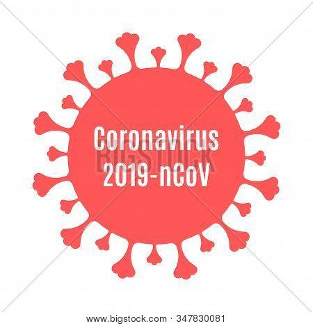 Coronavirus Silhoutte Icon With Inscription - Coronavirus 2019-ncov