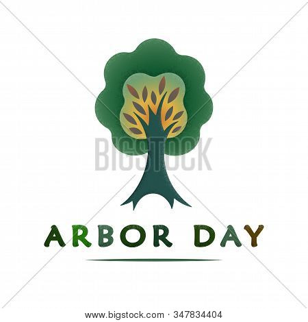 National Arbor Day Text - Creative Concept With Tree. Suitable For Greeting Card, Poster And Banner,