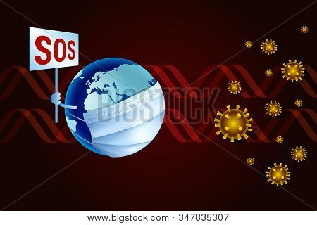 Coronavirus Or Corona Virus Concept. Earth In A Medical Mask Asks Sos For Help From China Virus Coro