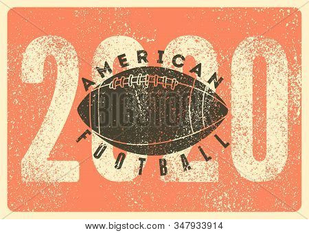 American Football 2020 Typographical Vintage Style Poster. Retro Vector Illustration.