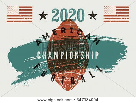 American Football Championship 2020 Typographical Vintage Style Poster. Retro Vector Illustration.