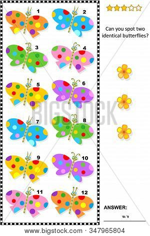 Iq Training Visual Puzzle With Colorful Butterflies: Try To Find Two Identical Butterflies. Suitable