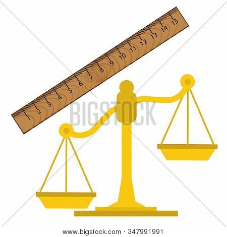 Ruler In Centimeters, Wooden Ruler On A White Background. Scales Of Justice Is An Illustration Of Th