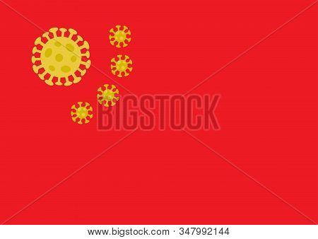 Chinese Flag With Yellow Coronavirus Shapes Instead Of Stars. Novel Coronavirus Outbreak Biohazard 2