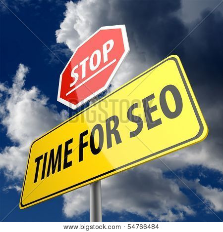 Time For Seo Wors On Road Sign And Stop Sign