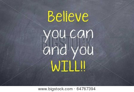 Believe and you can