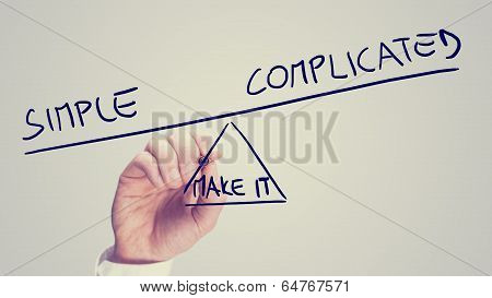Make It Simple Or Complicated