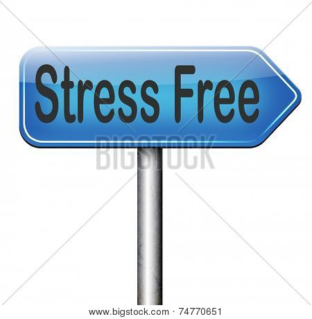 stress free zone spa treatmentand wellness area totally relaxed without any work pressure succeed in stress test trough stress management reduce and control external pressure  poster