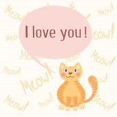 Cute romantic background with cat who mews I love you. Vector illustration poster