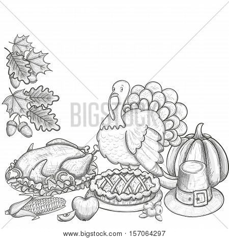 Still life with Thanksgiving icons. Sketch style Thanksgiving day greeting card. Vintage Thanksgiving food leaves and turkey. Thanksgiving Day drawing background for decoration. Vector.