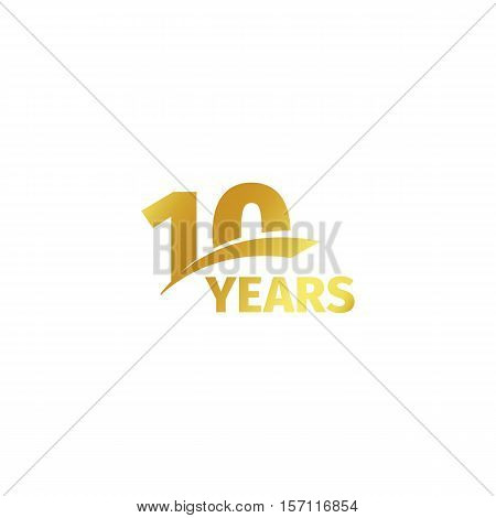 Isolated abstract golden 10th anniversary logo on white background. 10 number logotype. Ten years jubilee celebration icon. Tenth birthday emblem. Vector illustration