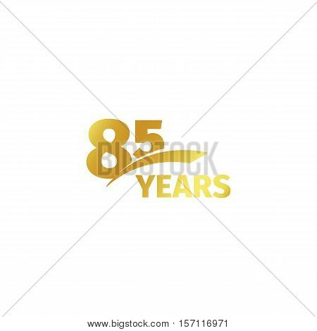 Isolated abstract golden 85th anniversary logo on white background. 85 number logotype. Eighty-five years jubilee celebration icon. Birthday emblem. Vector illustration