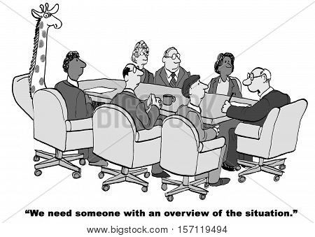 Black and white business cartoon about needing an overview of the situation.