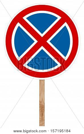 Prohibitory traffic sign isolated on white - No stopping