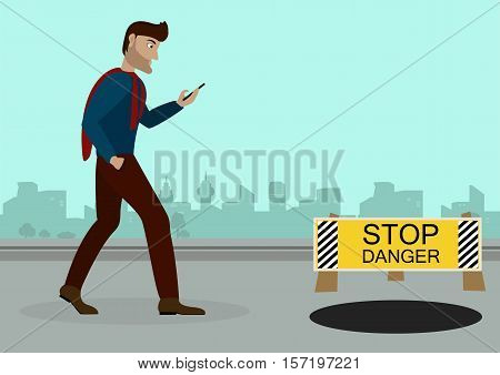 a guy walking down the street with a phone in his hand, browsing social networks, on the road in front of an open door and a sign warning of the danger.Vector Illustration