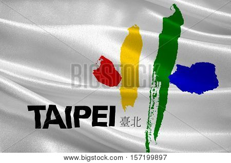 Flag of Taipei - the capital of Taiwan Province in the PRC. 3d illustration