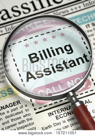 Billing Assistant - Jobs in Newspaper. Newspaper with Job Vacancy Billing Assistant. Concept of Recruitment. Blurred Image with Selective focus. 3D Illustration.