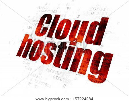 Cloud networking concept: Pixelated red text Cloud Hosting on Digital background
