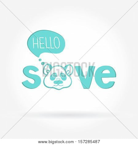 Logo with the panda. Animal Rescue. Hello. Font logo. Stylized Panda. Animal protection Save. Vector logotype of an panda design. Hand drawing logo for pet shops, veterinary clinics, homeless.