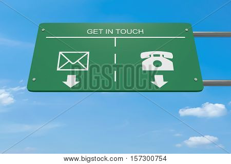 Get In Touch: Contact Icons Letter And Telephone Road Sign 3d illustration
