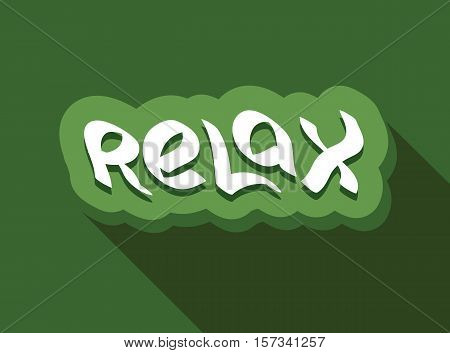 Relax text hand drawn lettering. Relaxation message label. Word vector illustration.