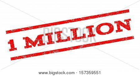 1 Million watermark stamp. Text caption between parallel lines with grunge design style. Rubber seal stamp with dust texture. Vector red color ink imprint on a white background.
