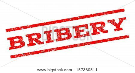 Bribery watermark stamp. Text tag between parallel lines with grunge design style. Rubber seal stamp with unclean texture. Vector red color ink imprint on a white background.