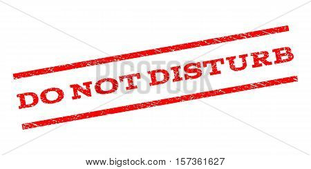 Do Not Disturb watermark stamp. Text tag between parallel lines with grunge design style. Rubber seal stamp with unclean texture. Vector red color ink imprint on a white background.
