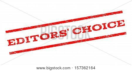 Editors' Choice watermark stamp. Text tag between parallel lines with grunge design style. Rubber seal stamp with dirty texture. Vector red color ink imprint on a white background.
