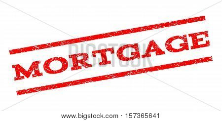 Mortgage watermark stamp. Text tag between parallel lines with grunge design style. Rubber seal stamp with dirty texture. Vector red color ink imprint on a white background.