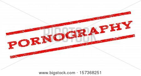 Pornography watermark stamp. Text caption between parallel lines with grunge design style. Rubber seal stamp with dirty texture. Vector red color ink imprint on a white background.