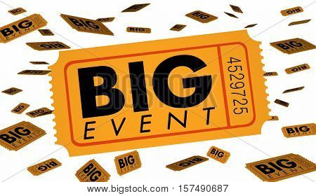 Big Event Ticket Special Admission Celebration 3d Illustration