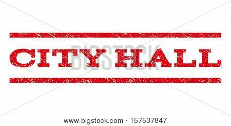 City Hall watermark stamp. Text tag between parallel lines with grunge design style. Rubber seal stamp with dust texture. Vector red color ink imprint on a white background.